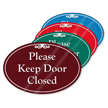 Please Keep Door Closed ShowCase Sign