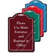 Please Use Main Entrance ShowCase Sign