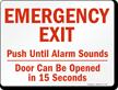 Emergency Exit Push Until Alarm Sounds Sign
