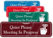 Quiet Please Meeting In Progress ShowCase Wall Sign