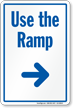 Use The Ramp Sign With Right Arrow