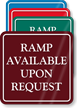 Ramp Available Upon Request ShowCase Sign