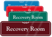 Recovery Room Medical Office ShowCase Wall Sign