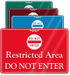 Restricted Area, Do Not Enter ShowCase Wall Sign