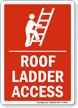 Roof Ladder Access Sign