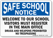 School Visitors Must Register In The Office Sign