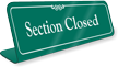 Section Closed Showcase Desk Sign