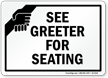 See Greeter For Seating Sign With Hand Graphic