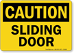 Sliding Door OSHA Caution Sign