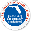 We Support SmokeFree Florida Window Decal