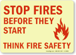 Stop Fires Before They Start Sign