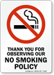 Thank You For Observing Our Policy Sign