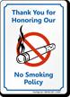 Thank You Honoring No Smoking Policy Sign