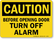 Before Opening Door Turn Off Alarm Sign