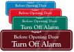 Before Opening Door Turn Off Alarm Wall Sign