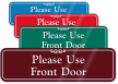 Please Use Front Door Sign