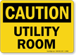 Utility Room OSHA Caution Sign