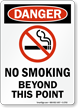 Danger: No Smoking Beyond This Point Sign