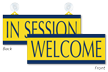 Welcome/In Session Double Sided Sign with Suction Cups