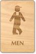 Bow Legged Men Wooden Restroom Sign