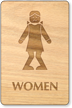 Bow Legged Women Wooden Restroom Sign