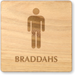 Braddahs Wooden Restroom Sign