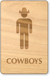 Cowboys Wooden Restroom Sign