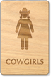 Cowgirls Wooden Restroom Sign