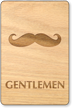 Gentlemen Mustache Wooden Restroom Sign