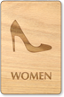 Women Heels Symbol Wooden Restroom Sign
