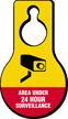 Area Under 24 Hours Surveillance Hang Tag