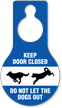Dogs Keep Door Closed Hang Tag