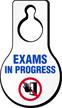Exams In Progress Door Hang Tag