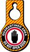 Quarantined Area Dont Open Door Hang Tag