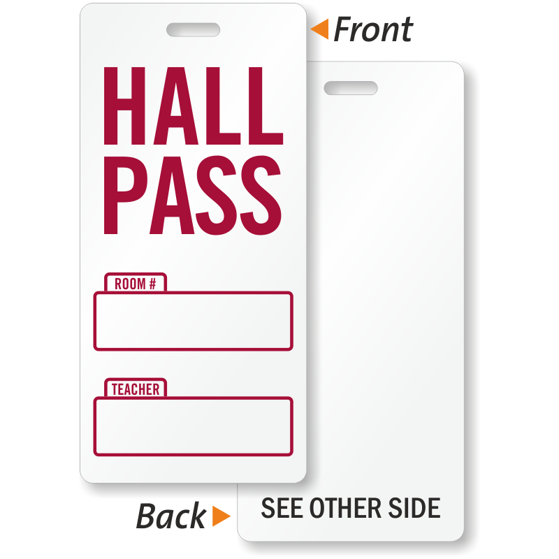Hall Pass Templates | just b.CAUSE