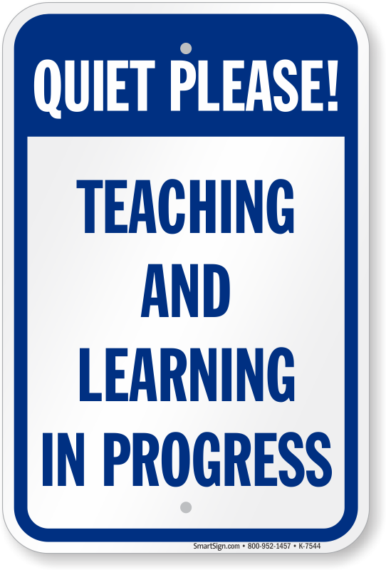 Quiet Please Sign Learning In Progress Sign Online Sku