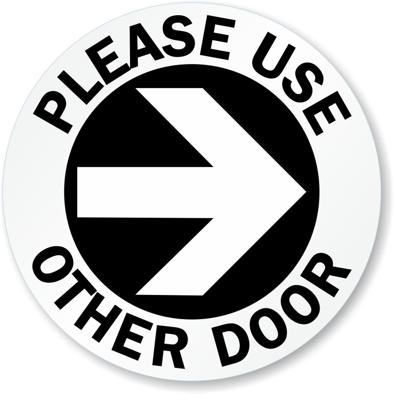 ... Please Use Other Door Right Arrow Decal
