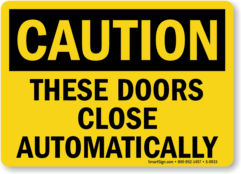 Automatic door signs and labels