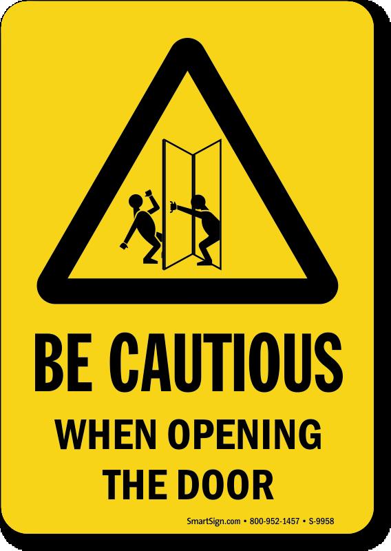 Approach Door Slowly Signs Open Door Slowly Signs