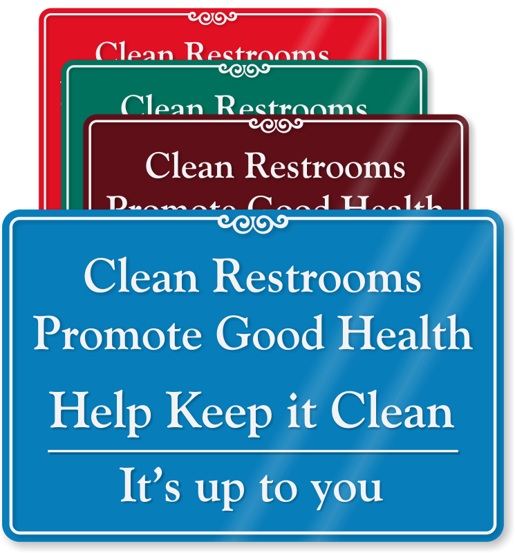 Please keep bathroom clean signs