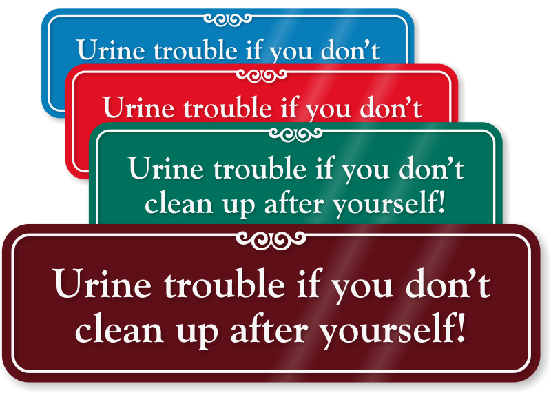 Clean up after yourself humorous bathroom wall sign sku - Clean up after yourself bathroom signs ...