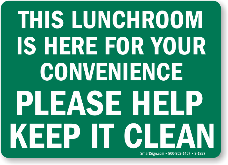 Please Keep Lunch Room Clean Signs Food Cafeteria