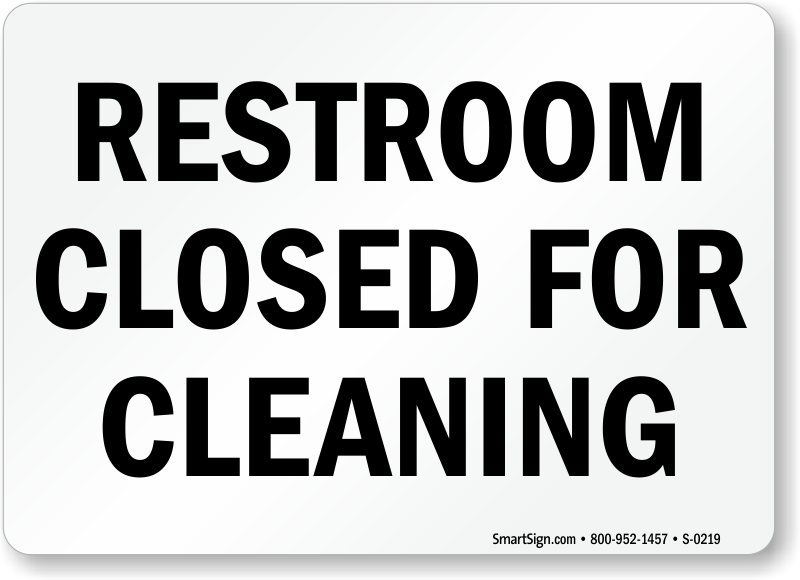Bathroom Signs Templates restroom closed for cleaning signs
