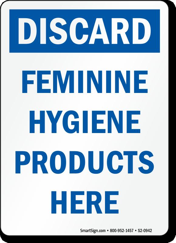 Feminine Hygiene Signs Do Not Deposit Sanitary Napkins Trash
