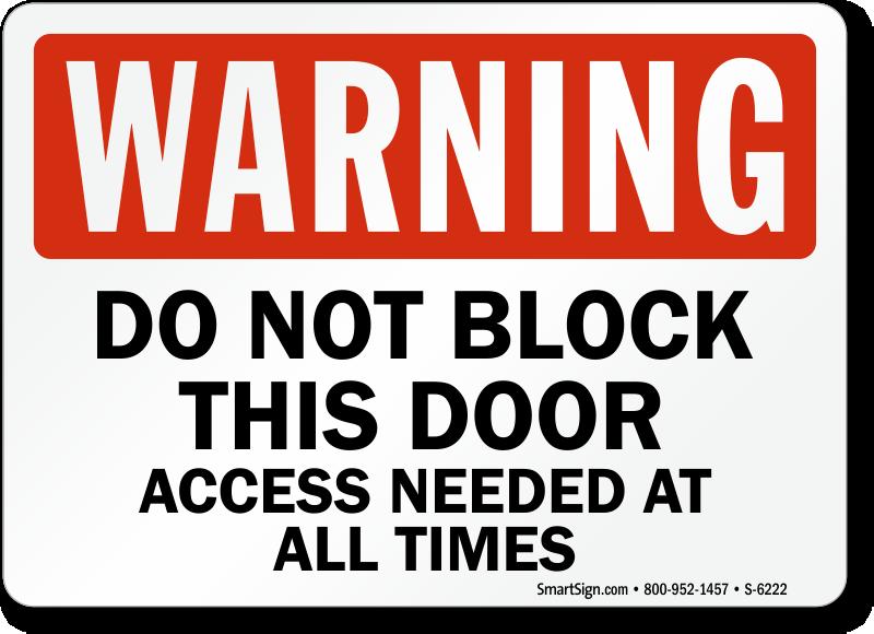 Do Not Block This Door Warning Sign Sku S 6222