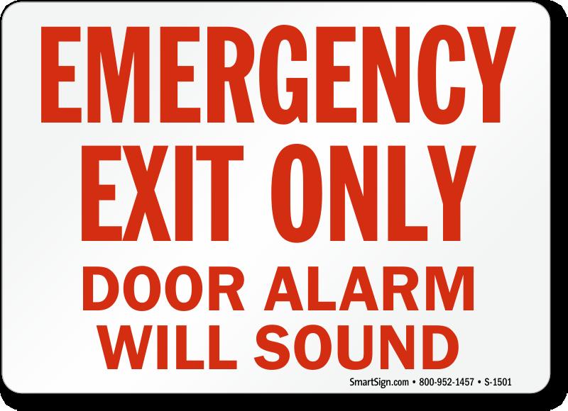 Emergency Exit Door Signs Best Range Of Alarm Will Sound