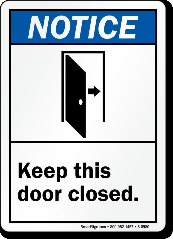 Keep Closed Signs Door Gate Signs Sku S 0980