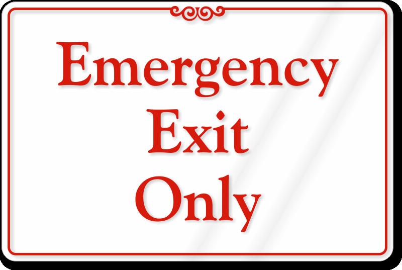 Emergency Exit Door Signs Best Range Of Alarm Will Sound Signs