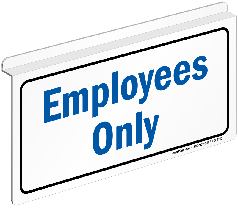 Employee Only Signs. Glow In Dark Signs. Universal Signs. Determination Signs. Positivity Signs