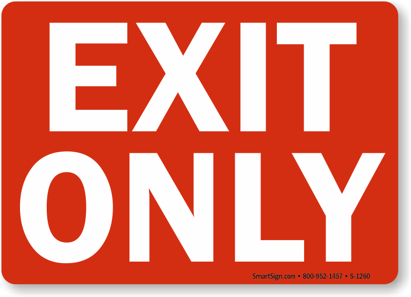 Exit Only Signs Exit Entrance Signs Sku S 1260